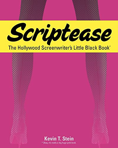 9781453673966: Scriptease: The Hollywood Screenwriter's Little Black Book