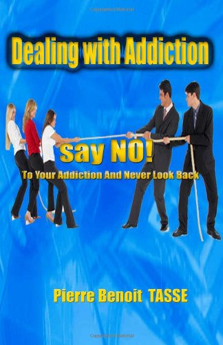 9781453676066: Dealing with Addiction : Say
