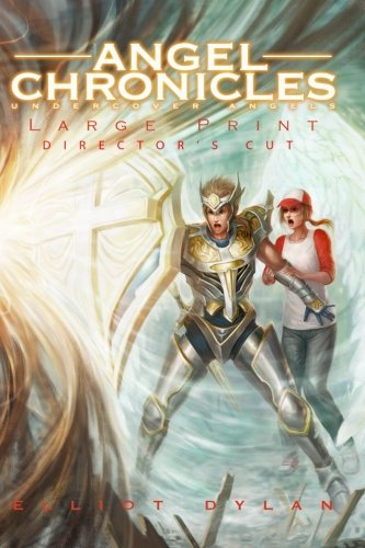 9781453677612: Angel Chronicles - Large Print Edition: Undercover Angels
