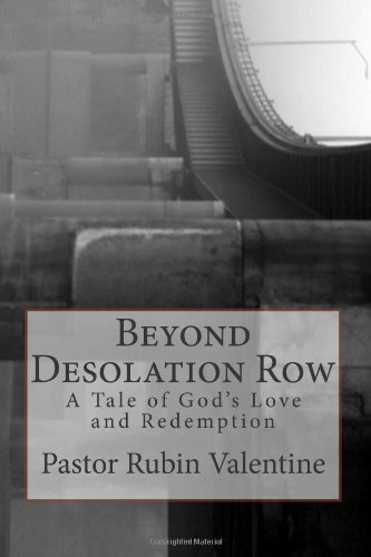 9781453682593: Beyond Desolation Row: The Strage Tale of a Wasted Youth