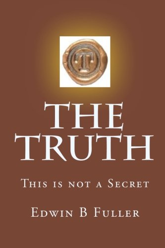 The Truth (Paperback) - Edwin B Fuller