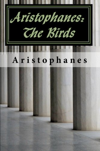 9781453683927: Aristophanes: The Birds