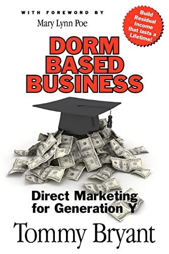 9781453686676: Dorm-Based Business: Direct Marketing for Generation Y