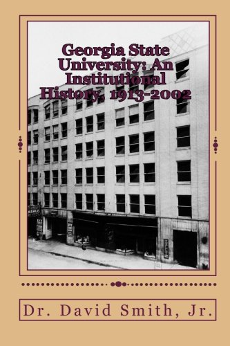 9781453687055: Georgia State University: An Institutional History, 1913-2002