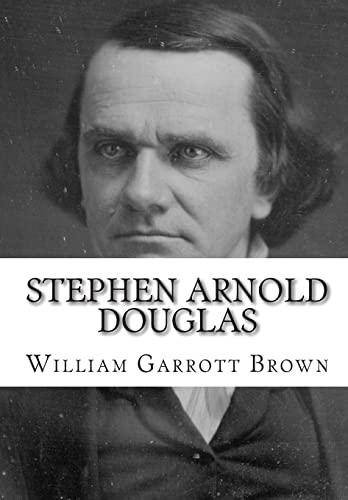9781453688069: Stephen Arnold Douglas
