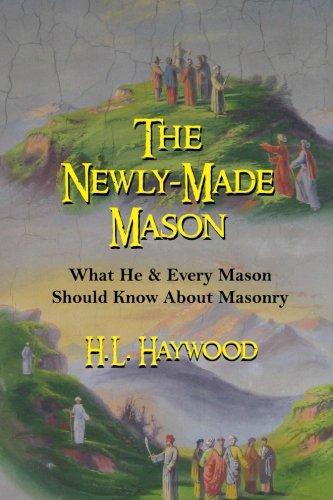 9781453688328: The Newly-Made Mason