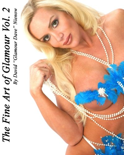 9781453688564: The Fine Art of Glamour Vol.2