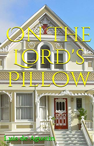 9781453689820: On The Lord's Pillow: Ten Stories Of A Boy And His Immigrant Parents