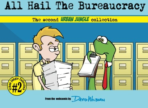 9781453690383: All Hail The Bureaucracy: The Second Urban Jungle Collection