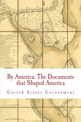 9781453690758: By America: The Documents that Shaped America