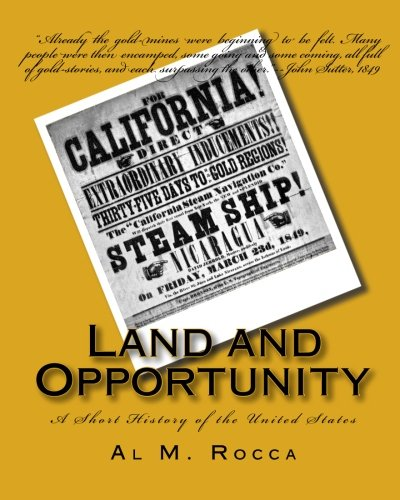 9781453691564: Land and Opportunity: A Short History of the United States
