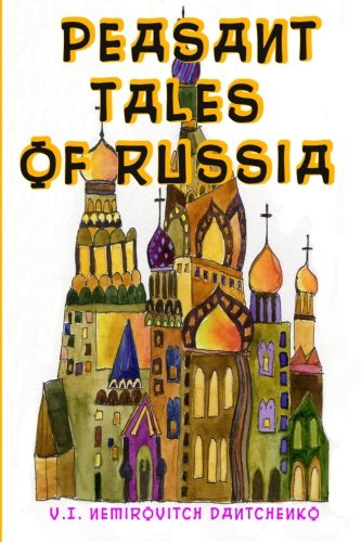 9781453691922: Peasant Tales of Russia