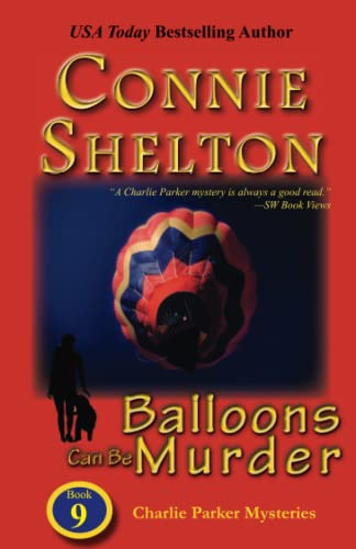 9781453692257: Balloons Can Be Murder: The Ninth Charlie Parker Mystery (Charlie Parker Mysteries)