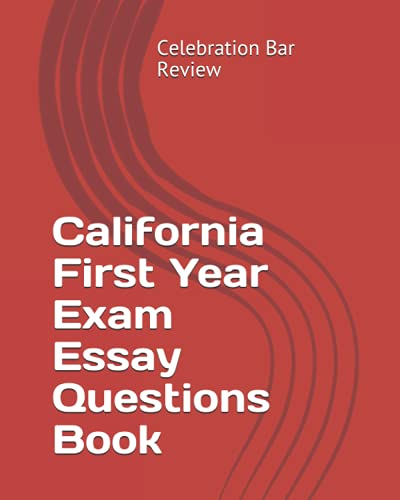9781453692295: California First Year Exam Essay Questions Book