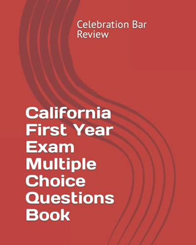 9781453692318: California First Year Exam Multiple Choice Questions Book