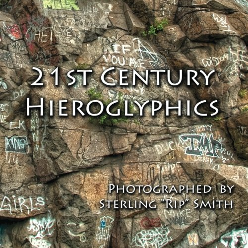 """9781453693506: 21st Century Hieroglyphics: Photographed by Sterling """"Rip"""" Smith"""