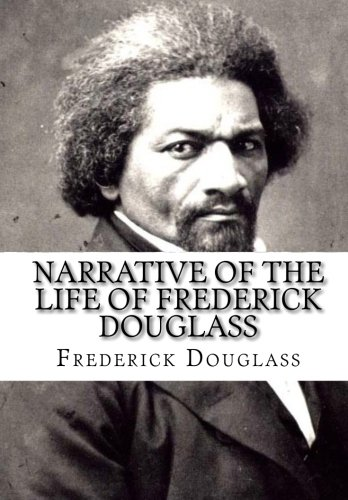 a review of the narrative of the life of fredrick douglass a memoir and treatise on abolition and hi The word that best describes the mood of this passage is tense narrative of the life of frederick douglass is an 1845 memoir and treatise on abolition written by famous orator and former slave frederick douglass.
