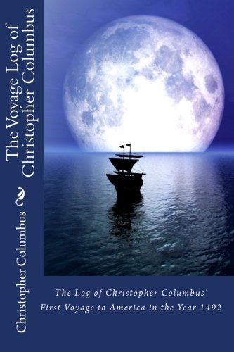 9781453701935: The Log of Christopher Columbus'  First Voyage to America in the Year 1492