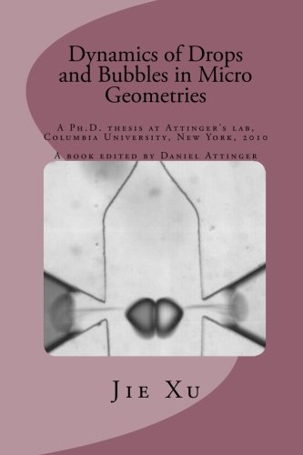 9781453702703: Dynamics of Drops and Bubbles in Micro Geometries