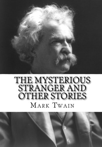9781453702758: The Mysterious Stranger and Other Stories