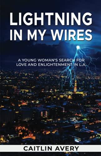 9781453704851: Lightning in my Wires