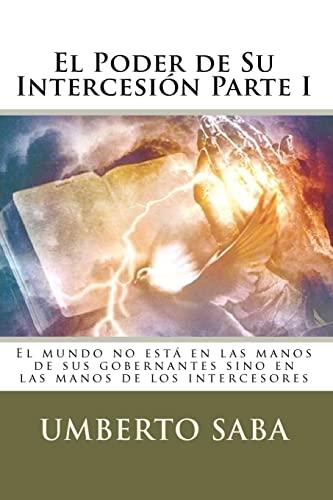 9781453705414: El Poder de Su Intercesion - Parte I