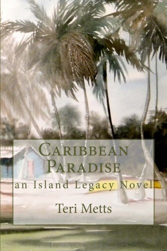 9781453707227: Caribbean Paradise: an Island Legacy Novel