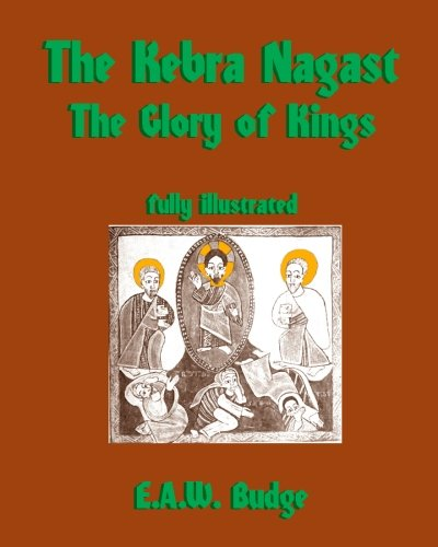 9781453709085: The Kebra Nagast: The Glory of Kings