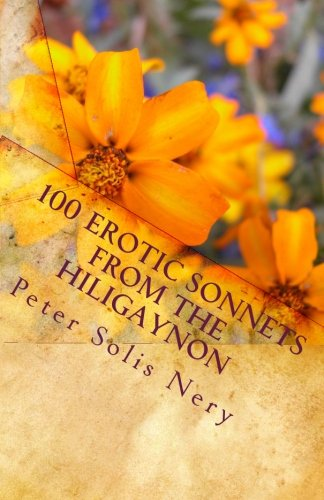 9781453710715: 100 Erotic Sonnets from the Hiligaynon
