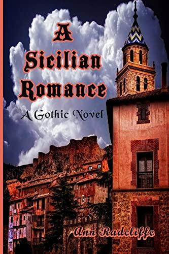 9781453711729: A Sicilian Romance: A Gothic Novel