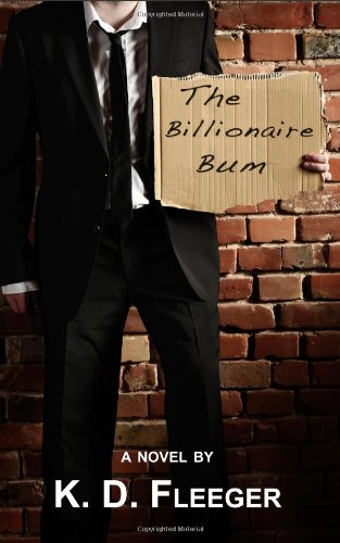 9781453712085: The Billionaire Bum