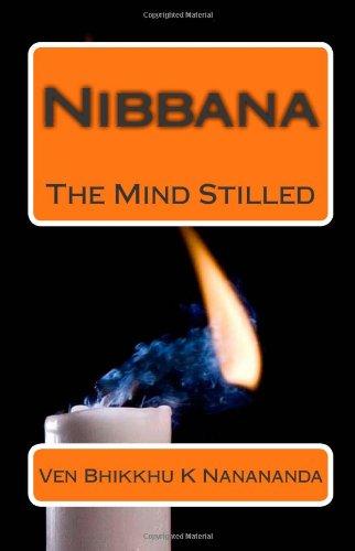 9781453713006: Nibbana: The Mind Stilled