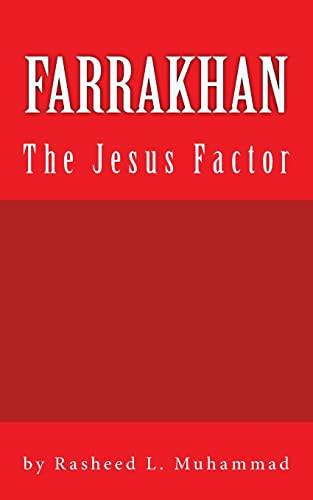 9781453713686: FARRAKHAN The Jesus FACTOR: Book Edition Vol. 1