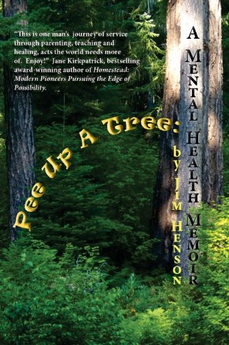 9781453713884: Pee Up A Tree:: A Mental Health Memoir