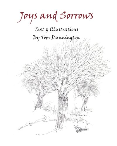 Joys and Sorrows (1453713972) by Dunnington, Tom