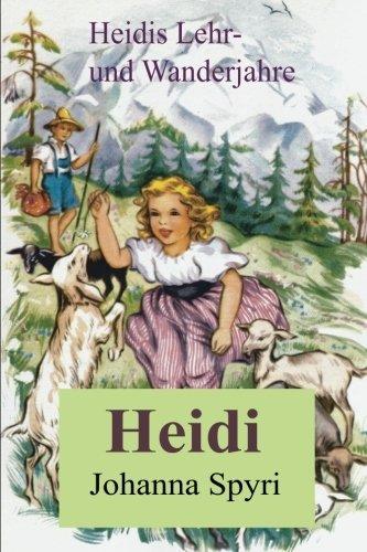 9781453714867: Heidis Lehr- und Wanderjahre
