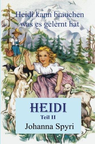 Heidi - Teil II: Heidi kann brauchen,: Johanna Spyri/ Michael