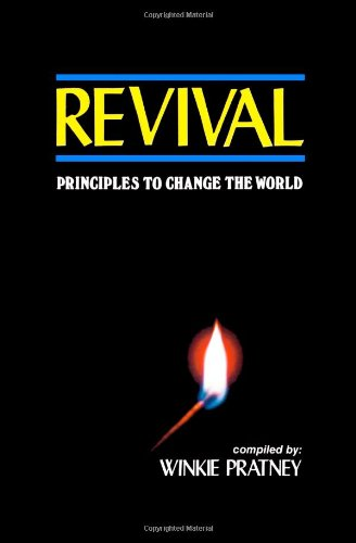 9781453720646: Revival: Principles to Change the World