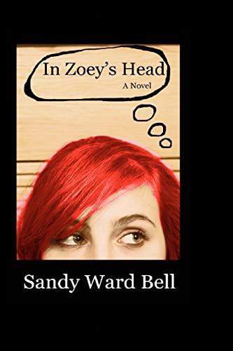 9781453723319: In Zoey's Head: A Novel