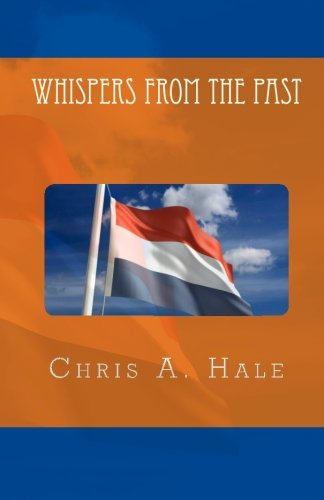 Whispers from the Past: Hale, Chris A.