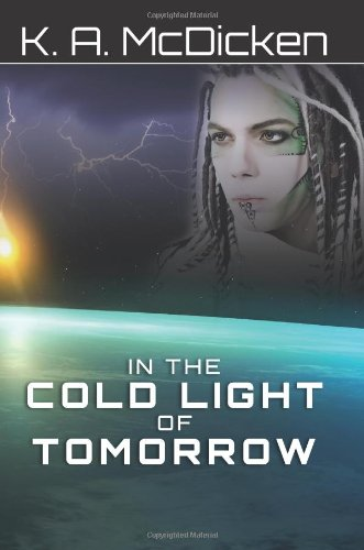 9781453725351: In the Cold Light of Tomorrow