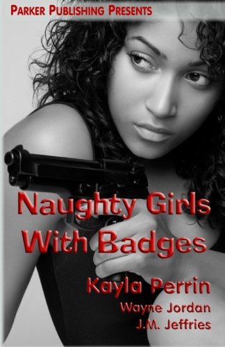 9781453725610: Naughty Girls With Badges
