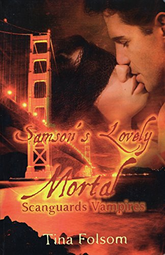 9781453725771: Samson's Lovely Mortal: Scanguards Vampires