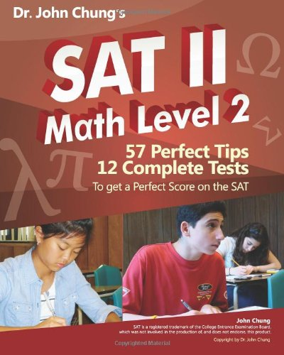 9781453726457: Dr. John Chung's SAT II Math Level 2: SAT II Subject Test - Math 2