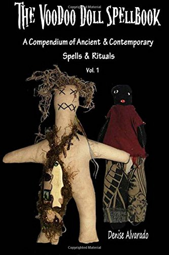 9781453726464: The Voodoo Doll Spellbook: A Compendium of Ancient and Contemporary Spells and Rituals: 1