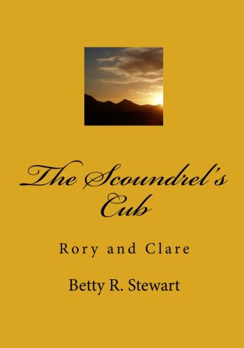 9781453726495: The Scoundrel's Cub: Rory and Clare