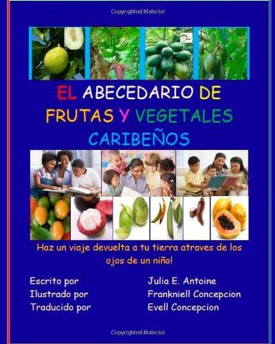 9781453728529: EL ABECEDARIO DE FRUTAS Y VEGETALES CARIBENOS (Spanish Edition)
