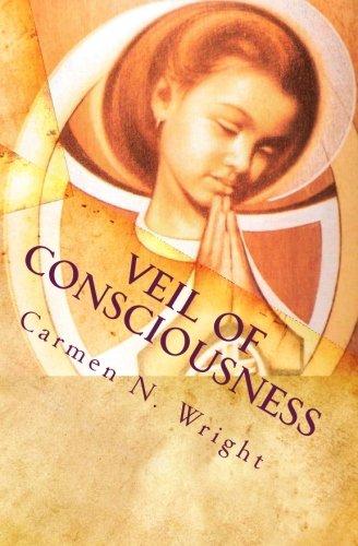 9781453732458: Veil of Consciousness