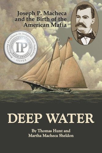9781453732694: Deep Water: Joseph P. Macheca and the Birth of the American Mafia