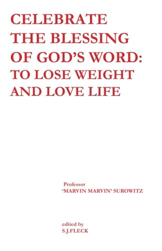 9781453734537: Celebrate the Blessing of God's Word to Lose Weight And Love Life
